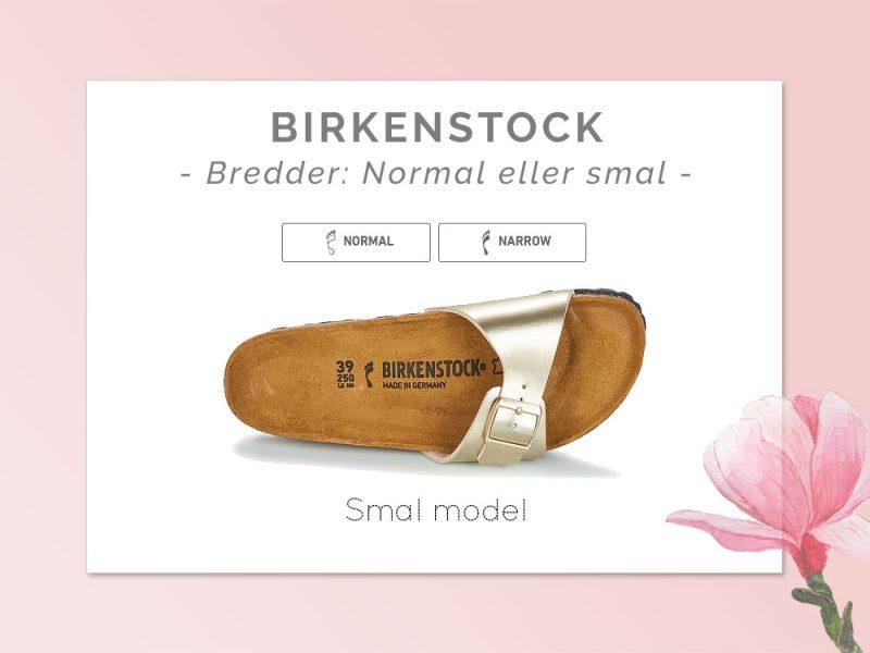 Birkenstock bred eller smal