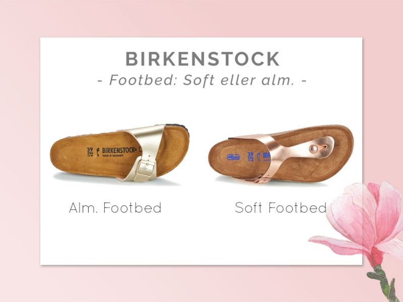 Birkenstock blød eller normal footbed