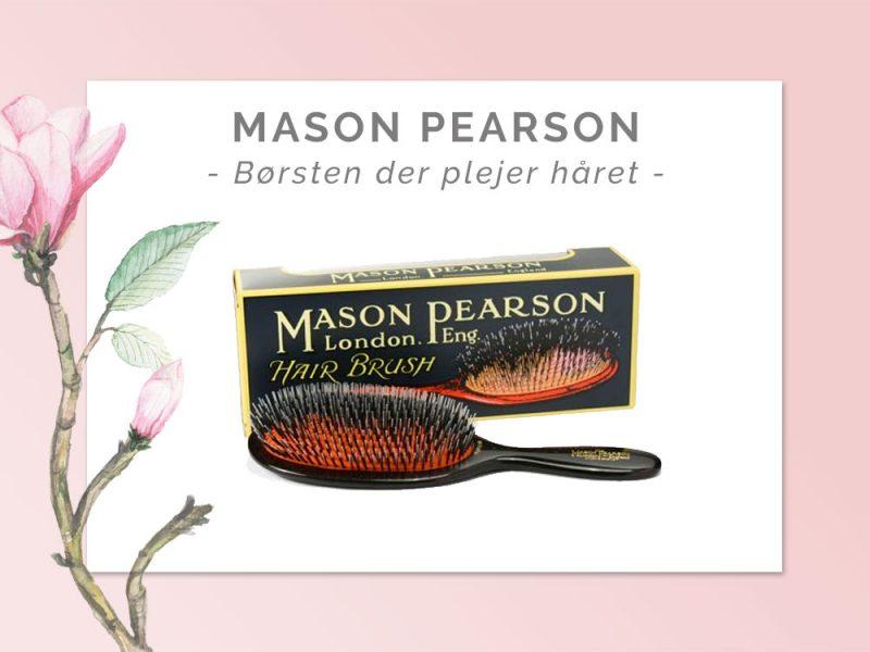 Mason Pearson børste - hårbørsten der plejer håret